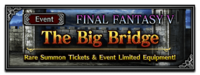 FFBE Event- The Big Bridge