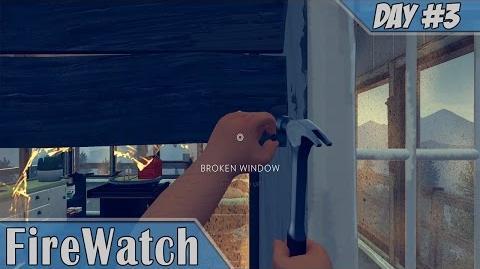 Firewatch Day 3 Fixing the Window Walkthrough Part 4