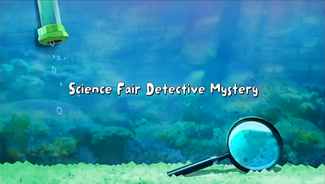 Science Fair Detective Mystery title card