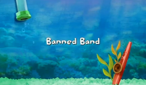 Banned Band title card