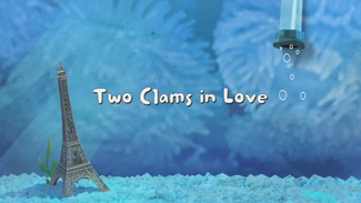Two Clams in Love title card
