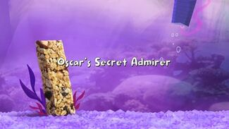 Oscar's Secret Admirer title card