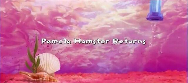 File:Pamela Hamster Returns title card.jpg