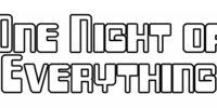 One Night of Everything 2