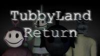 Tubbyland return gj thumb