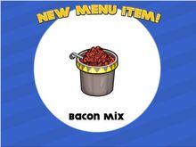 Bacon mix unlocked