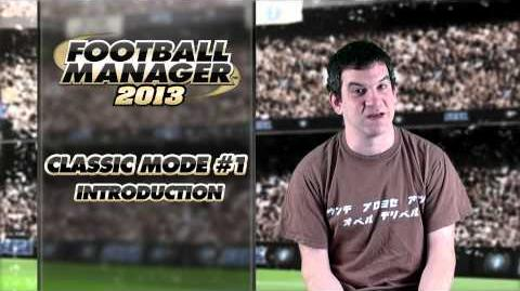 Football Manager 2013 Video Blogs FM Classic 1 - Introduction (English version)