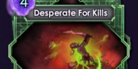 Desperate For Kills