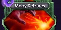 Merry Seizures