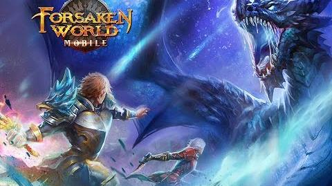Forsaken World Mobile - Massive Expansion Trailer 4