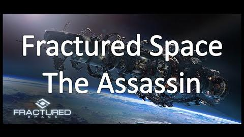 Fractured Space - The Assassin