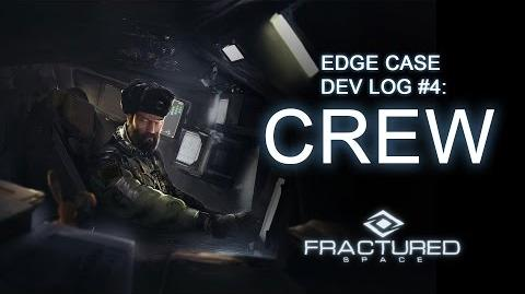 Edge Case Dev Log 4 - Crew