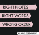 Right Notes, Right Words, Wrong Order