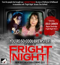 You're So Cool Brewster The Story of Fright Night - Julie Carmen