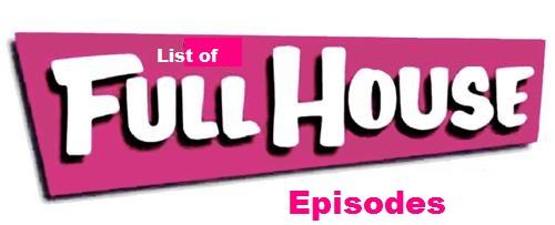File:List of Full House episodes.jpg