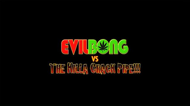 File:Evil Bong vs. The Killa Crack Pipe.jpg