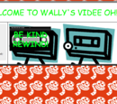 WALLY'S VIDEE OH!