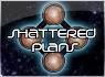 Shattered Plans thumbnail