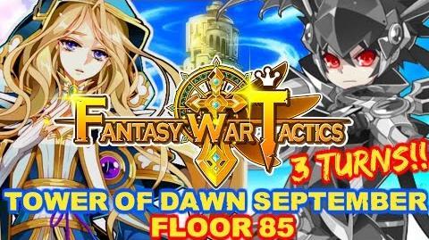 Fantasy War Tactics ToD 85 Tower of Dawn September 2016