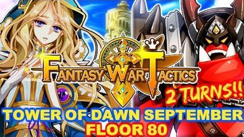 Fantasy War Tactics ToD 80 Tower of Dawn September 2016