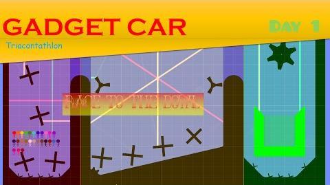 Gadget Car Triacontathlon - Day 1