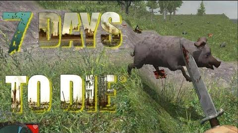 7 Days To Die - Zombie Bacon (E001)