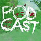 Pod VS Cast