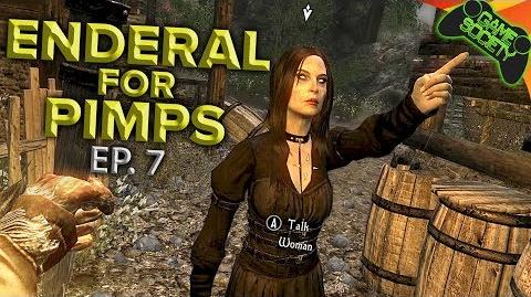 Skyrim for Pimps ENDERAL - Brute Lust (EP 07) - Game Society