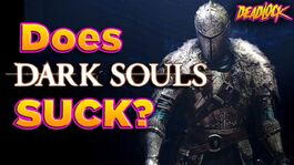 Does Dark Souls Suck
