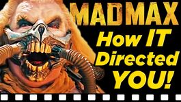How Mad Max Fury Road Directed YOU!