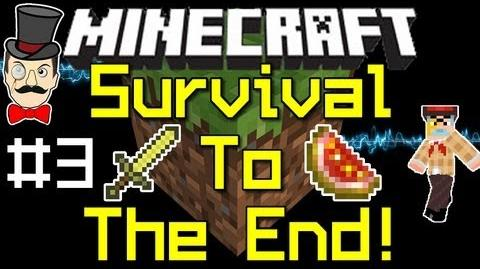 Survival to The End Part 3