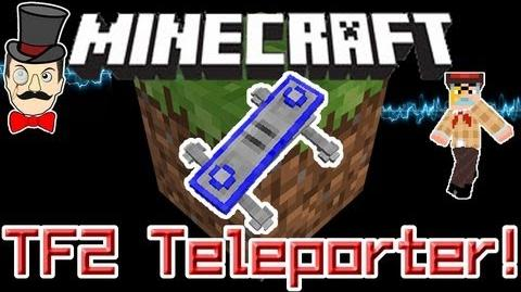 Minecraft Mods - TF2 TELEPORTER Mod! Build & Teleport Around Your World!-0