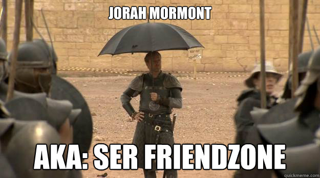 Datei:Jorah Mormont Friendzone.jpg