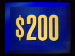 Jeopardy! first bordered $200 dollar figure