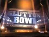 Glutton Bowl World's Greatst Eating Cmpetiion