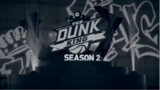 The Dunk King Season 2