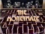 Moneymaze