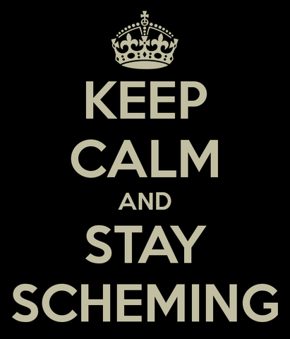 File:Keep-calm-and-stay-scheming-4.png