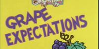 Grape Expectations Part 2