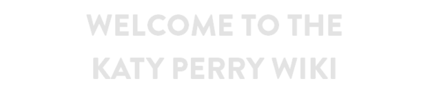 File:WELCOME TO KATY PERRY WIKI.png