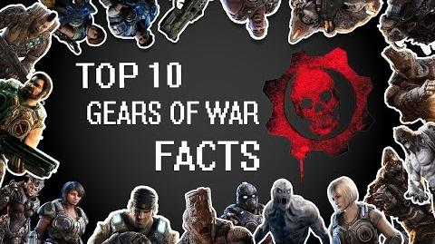 Top 10 Gears of War Facts