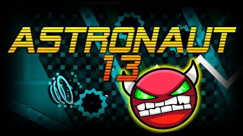 Geometry Dash Easy Demon - Astronaut 13 - By Dzeser And CompleXx