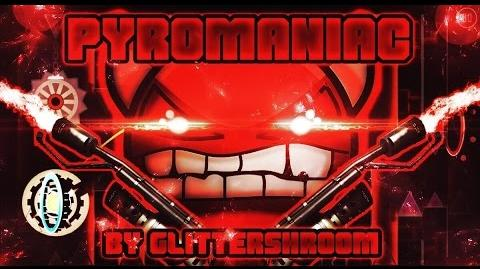 Geometry Dash -Demon- - Pyromaniac - By Glittershroom & more
