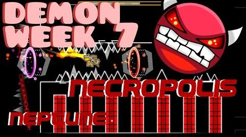 DEMON WEEK -7 - Necropolis by Neptune -Geometry Dash 2.0-