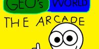 Geo's World the Arcade