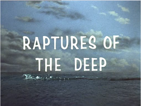 Raptures of the deep
