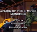 Attack of the B-Movie Monsters