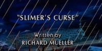 Slimer's Curse