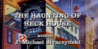 The Haunting of Heck House