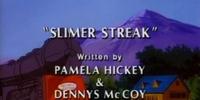 Slimer Streak